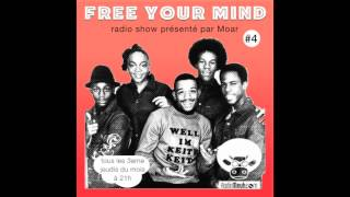 Dj Moar - Free Your Mind #4 (Soul Funk Hip Hop Mix)