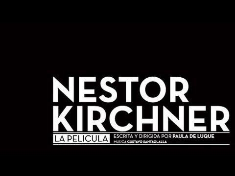 Nestor Kirchner La Pelicula Completa (2012)