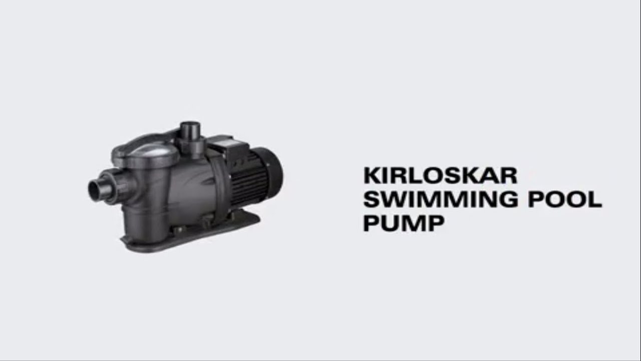 Kirloskar Swimming Pool Pump - YouTube