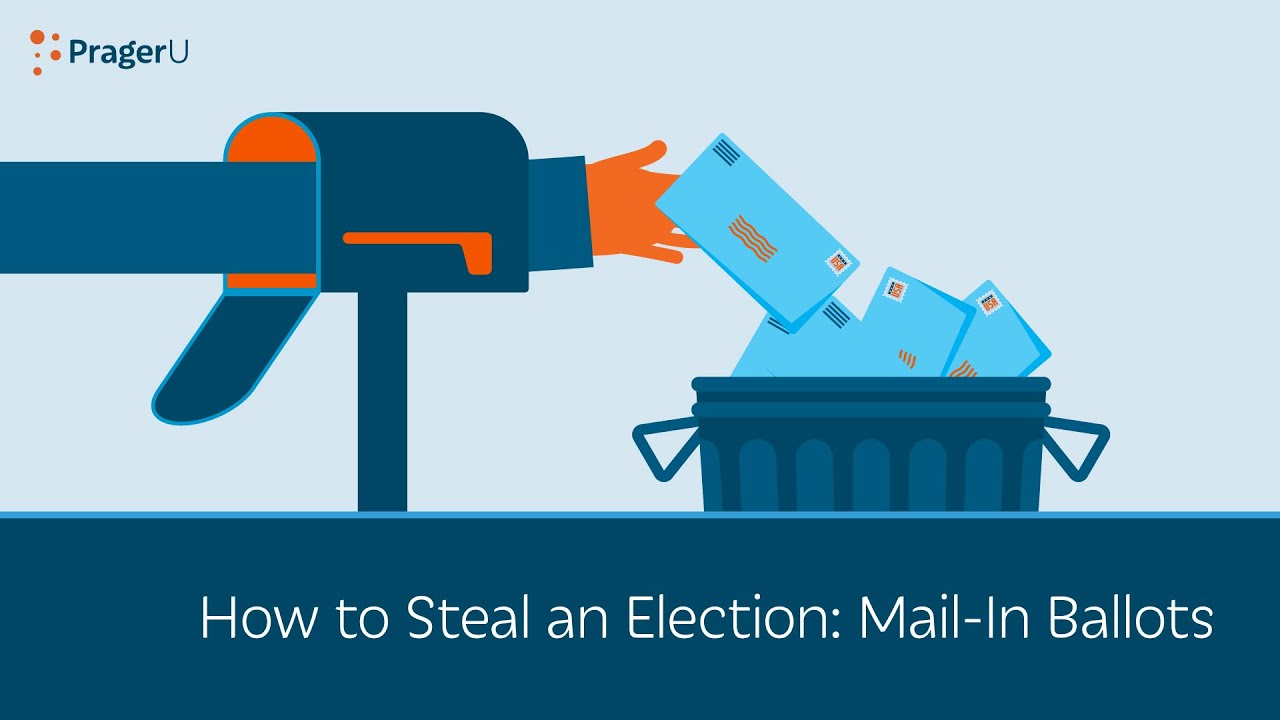 How to Steal an Election: Mail-In Ballots