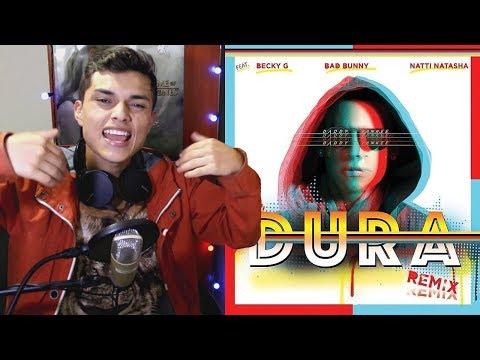 Daddy Yankee – Dura (REMIX) ft. Bad Bunny, Natti Natasha & Becky G (Lyric Video) Reaccion