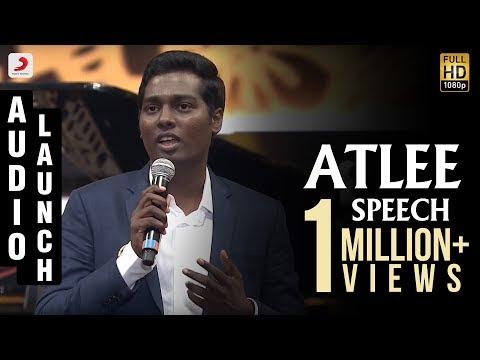 Mersal - Audio Launch Atlee Speech | Vijay | A R Rahman |  Samantha, Kajal, Nithya Menen