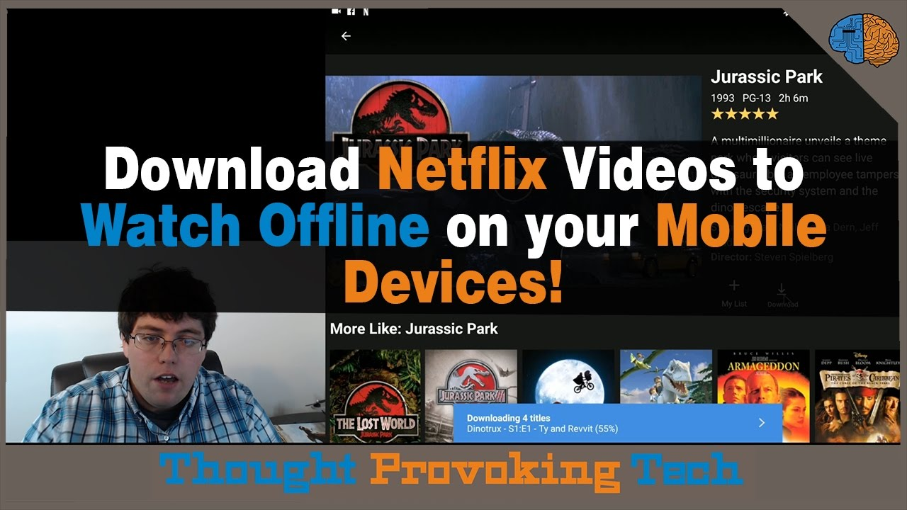 Download Netflix Videos to Watch Offline on your Mobile Devices!