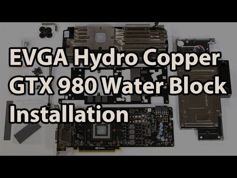 EVGA Hydro Copper GTX 980 Water Block Installation
