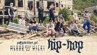 Teledysk: Popkiller Młode Wilki 7 - Hip-Hop (prod. MØJI / Faded Dollars)