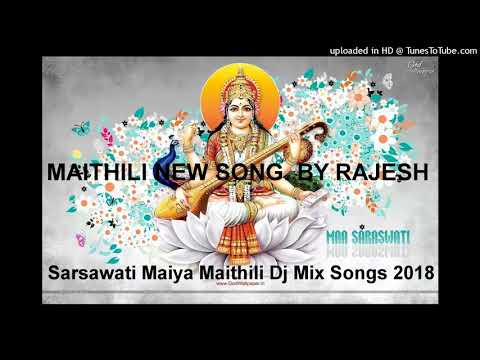 Sarsawati Maiya Maithili Dj Mix Songs 2018
