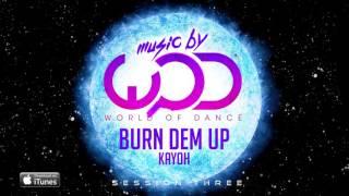 Kayoh - Burn Dem Up