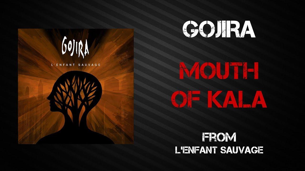 Gojira - Mouth of Kala [Lyrics Video]