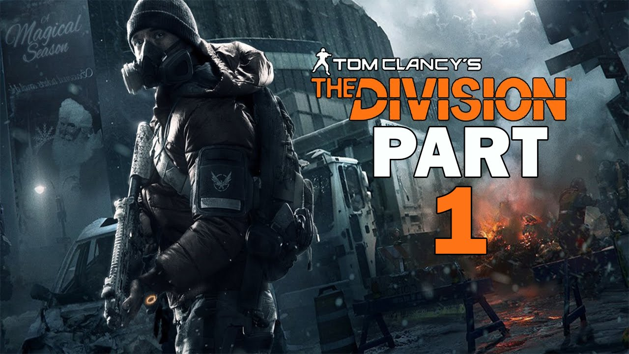 Tom Clancy's The Division - Let's Play - Part 1 -