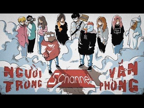 [OFFICIAL MV] NGƯỜI TRONG VĂN PHÒNG - KHI SCHANNEL LÀM RAPPER - GÀ ft HALE