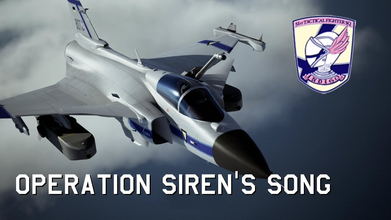 August 10th 2019: Operation Siren's Song | Ace Combat 7 as it happened |  Indigo Team