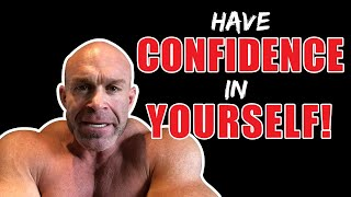 This is Why You Need to Have Confidence in Yourself Motivation