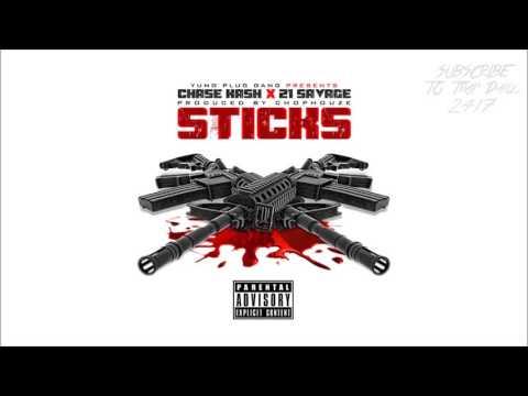 21 Savage - Sticks Ft. Chase Kash