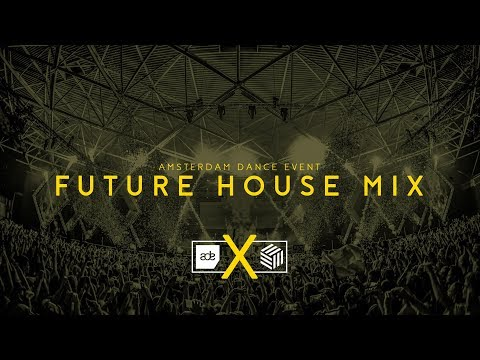 ADE Mix 2017 | Future House Mix by Adi-G | Vol. 27