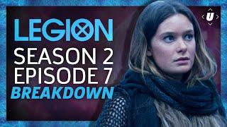Legion Season 2: Episode 7 Breakdown! | Chapter 15 Recap