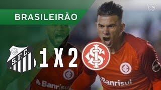 SANTOS 1 X 2 INTERNACIONAL - 10/06 - BRASILEIRÃO 2018