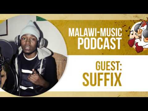 MMC Podcast #005 - Suffix talks Malawian Gospel music, worki