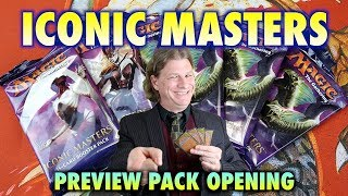 mtg iconic masters preview pack opening of magic the gathering cards