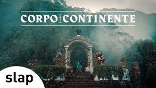 Céu - Corpocontinente (Clipe Oficial)