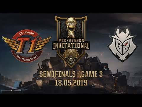 SKT vs G2 [MSI 2019][18.05.2019][Semifinals][Game 3]