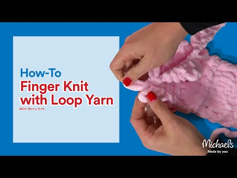 Finger Looping Yarn - Loop it | Michaels - YouTube