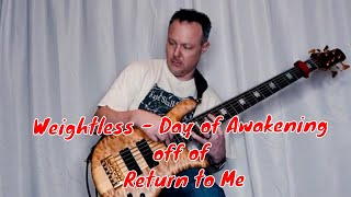 Weightless - Day of Awakening