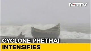 Cyclone Phethai To Hit Andhra Pradesh Today, Coastal Areas On Alert