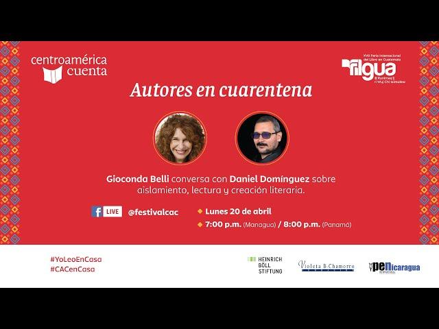 Autores en cuarentena #6 | Gioconda Belli y Daniel Domínguez