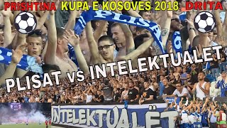 Drita vs Prishtina - Fansat Plisat vs Intelektualet - Superkupa e Kosoves ne futboll