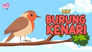 Lily - Burung Kenari (Official Music Video)