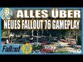 FALLOUT 76 - ALLES ÜBER NEUES FALLOUT 76 GAMEPLAY [ TIPPS & TRICKS | GERMAN | PRE-RELEASE]