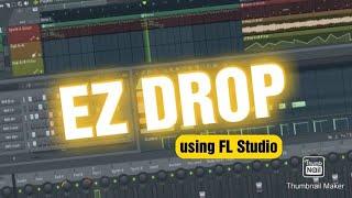 Easy party drop in one minute FL Studio