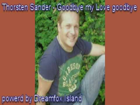 Thorsten Sander - Goodbye my Love goodbye