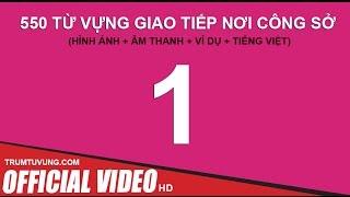 550 Từ Vựng dành cho Dân Văn Phòng (Phụ đề+Hình Ảnh) Part 1/11