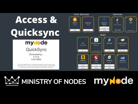 07 - MyNode Series - Accessing MyNode \u0026 QuickSync Familiarisation