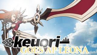 Repeat youtube video KEYORI GOES AP LEONA