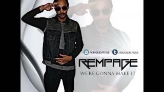 Rempage - Were Gonna (Get Money Riddim) - January 2016