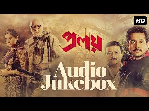 Proloy | Audio Jukebox | Parambrata | Mimi...