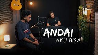 Download ANDAI AKU BISA - Chrisye - Yan Josua & Rusdi Cover