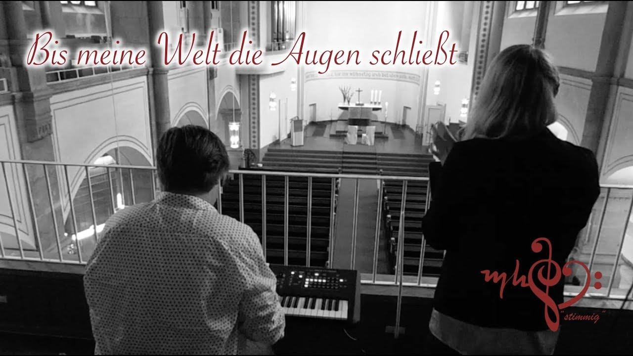 Bis Meine Welt Die Augen Schliesst Joel Brandenstein Cover Hochzeitssangerin Michelle Hanke Youtube