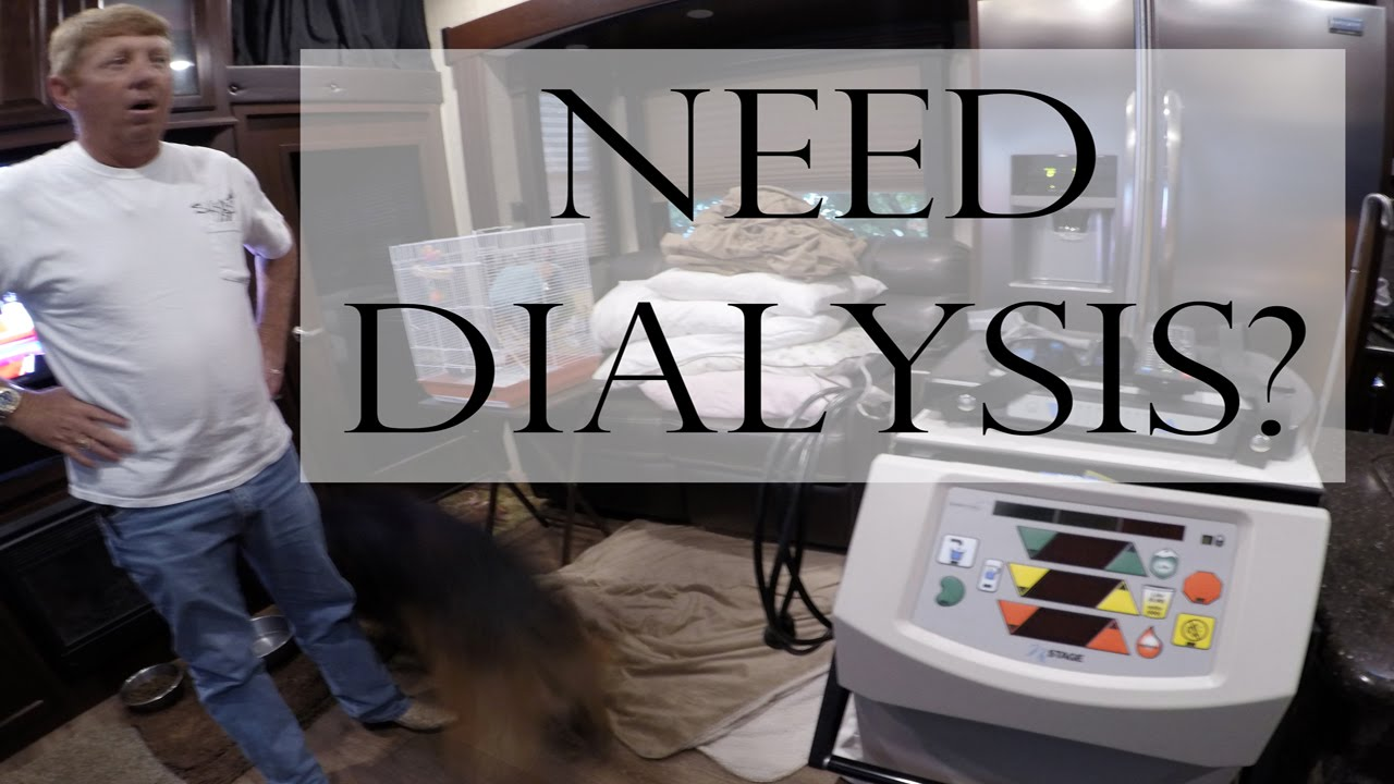 Need Dialysis? Buy an RV! - Inspiring Story