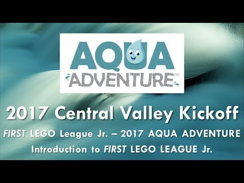 2017 Central Valley Kickoff - Introduction to FIRST LEGO League Jr.