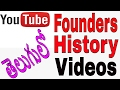 Youtube Founders, History, and different type of Videos in Telugu