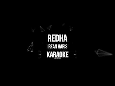 IRFAN HARIS-REDHA KARAOKE