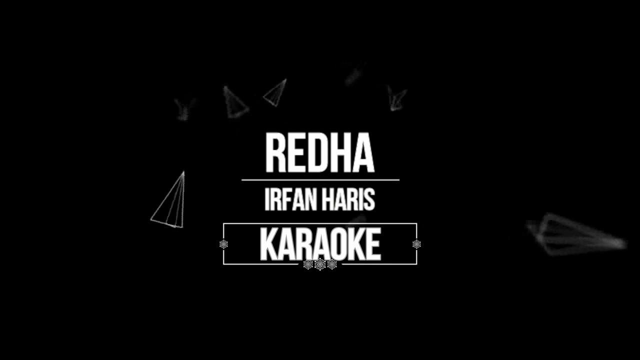 IRFAN HARIS-REDHA KARAOKE Chords - Chordify