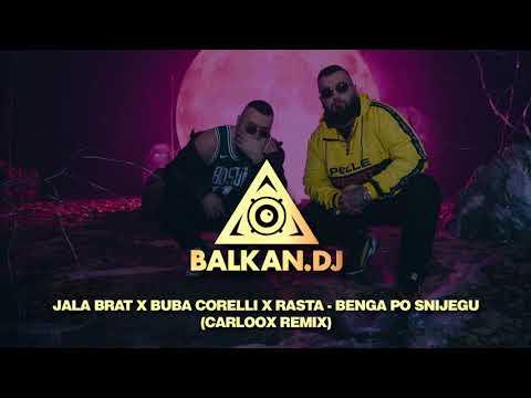 Jala Brat x Buba Corelli x Rasta - Benga po snijegu (Carloox Remix)