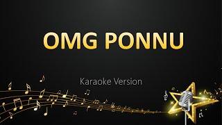 OMG Ponnu - Ar Rahman (Karaoke Version)