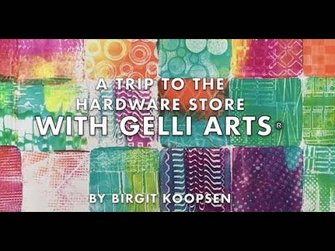 Gelli Arts® A Trip to the Hardware Store