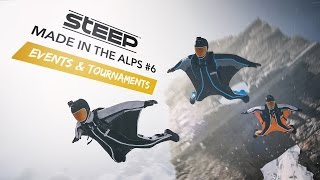 Steep: Made in the Alps #6 - Events & Tournaments