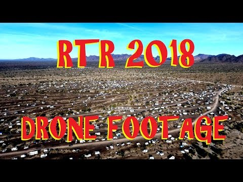 Drone Footage of RTR 2018 at Scaddan Wash, Quartzsite Arizona